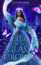 Ella and the Glass Crown