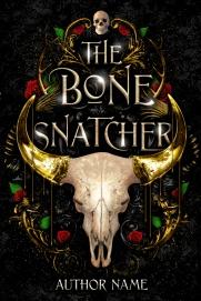 The Bone Snatcher Premade